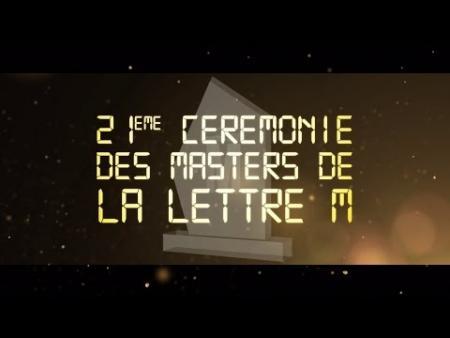 21ème Cérémonie des Masters de la LettreM